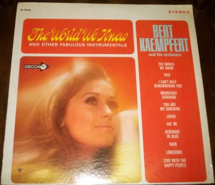 the world we knew and other instrumentals by Bert Kaempfert and his or