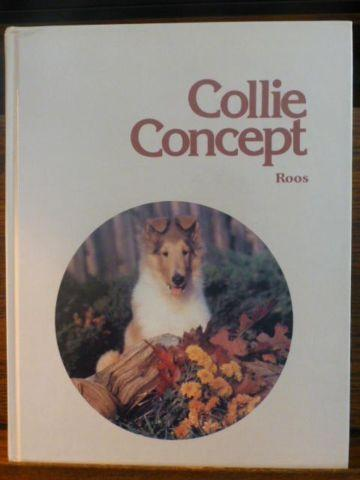 Collie Concept in Hardcover, by Mrs. George H.